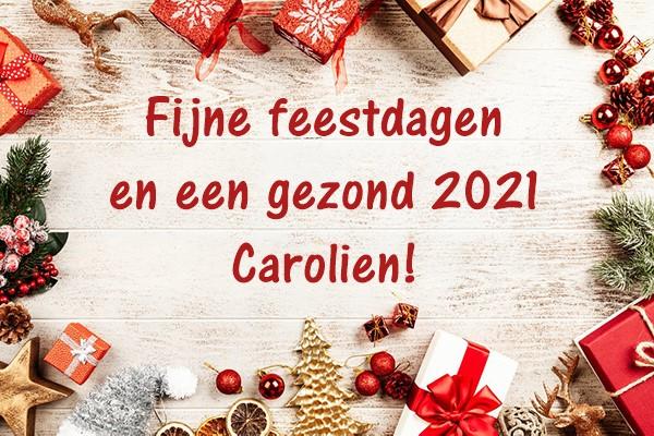 Fijne feestdagen en een gezond 2021 Carolien!